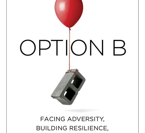 Sheryl Sandberg's Option B Teaches Marketers Resilience