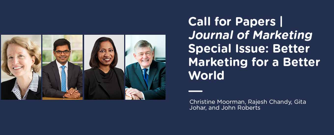 Journal of Marketing Special Issue Call for Manuscripts: Better Marketing for a Better World