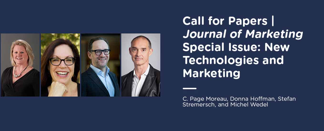 Call for Papers | Journal of Marketing Special Issue: New Technologies and Marketing