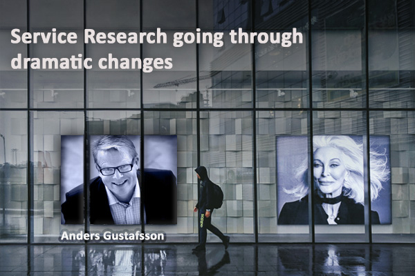 Service Research Going through Dramatic Changes