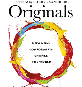 Are you an Original? Adam Grant's New Book Can Help Marketers Become More Unique