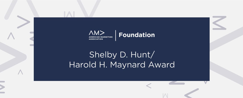 Shelby D. Hunt/Harold H. Maynard Award
