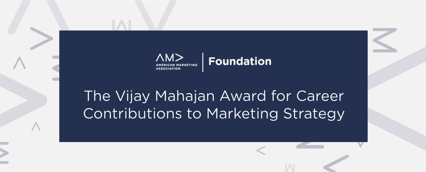 The Vijay Mahajan Award for Career Contributions to Marketing Strategy