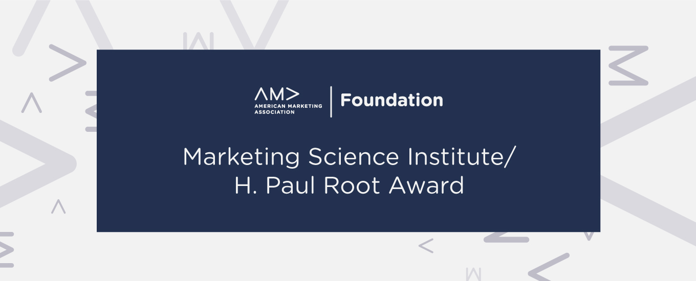 AMA/Marketing Science Institute/H. Paul Root Award
