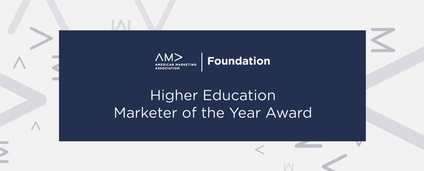 AMA Foundation Higher Education Marketer of the Year Award