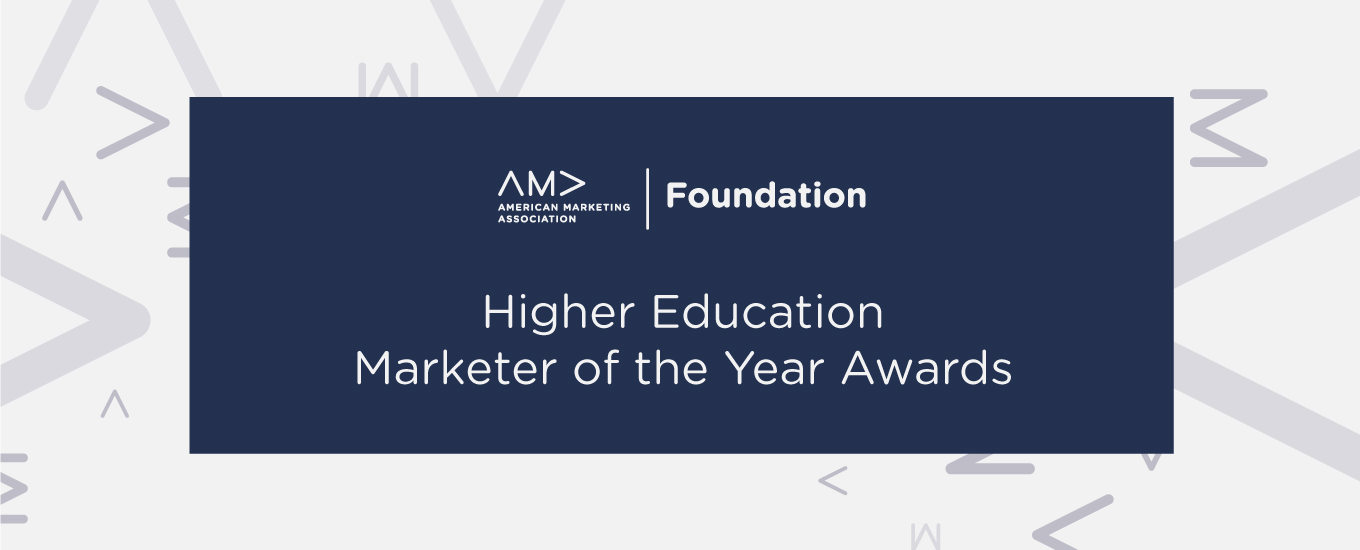 AMA Foundation Higher Education Marketer of the Year Awards