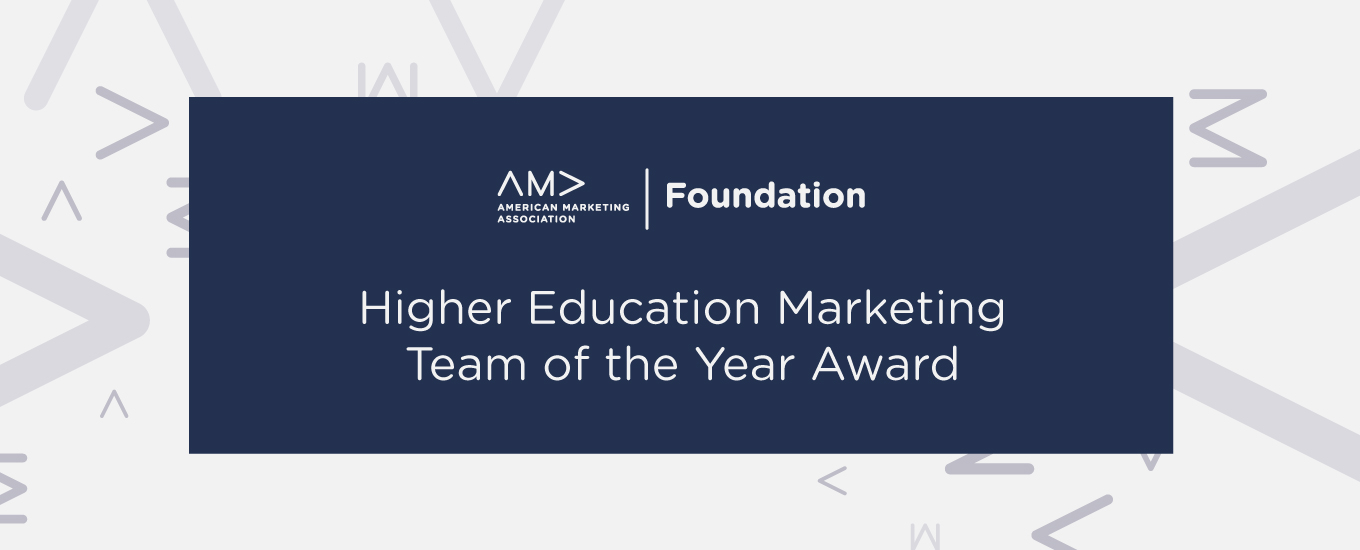 AMA Foundation Higher Education Marketing Team of the Year Award