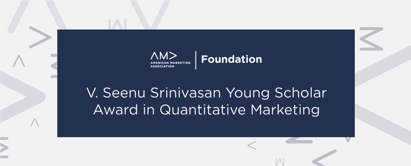 V. Seenu Srinivasan Young Scholar Award in Quantitative Marketing