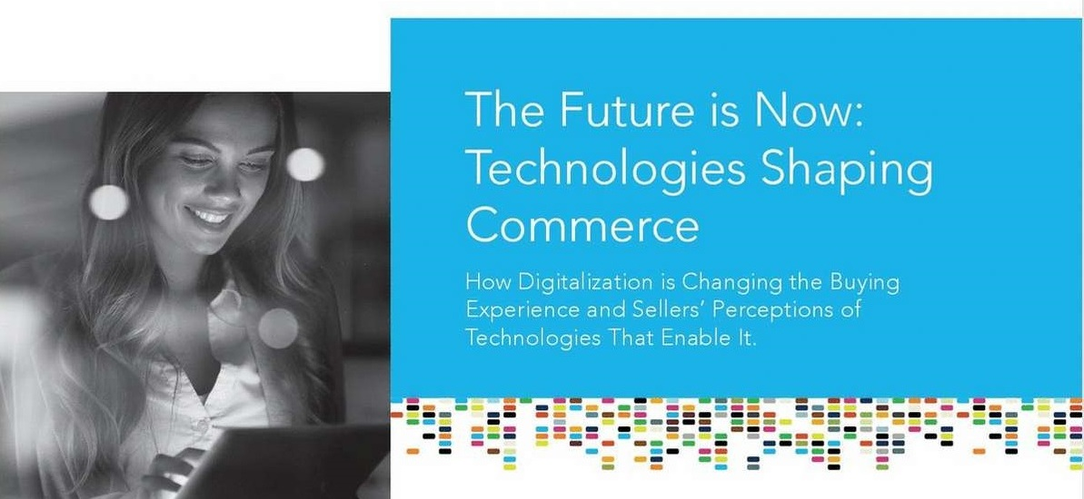 The Future is Now: Technologies Shaping Commerce