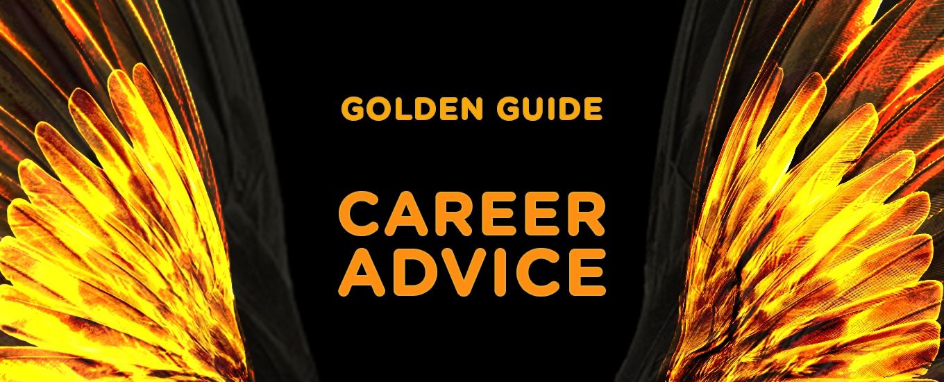 Golden Guide Career Advice