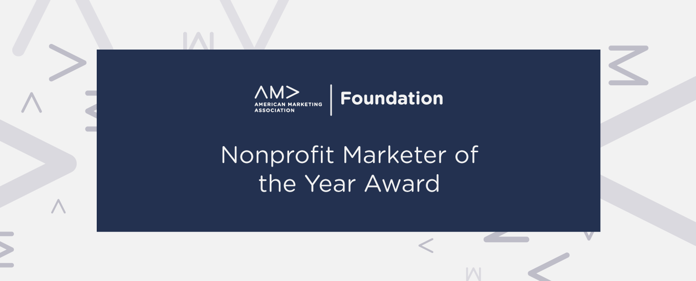 AMA Foundation Nonprofit Marketer of the Year Award