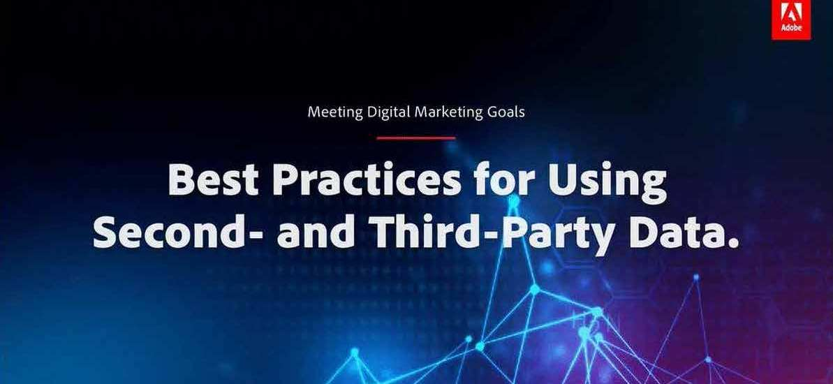 Best Practices for Using Second- and Third-Party Data