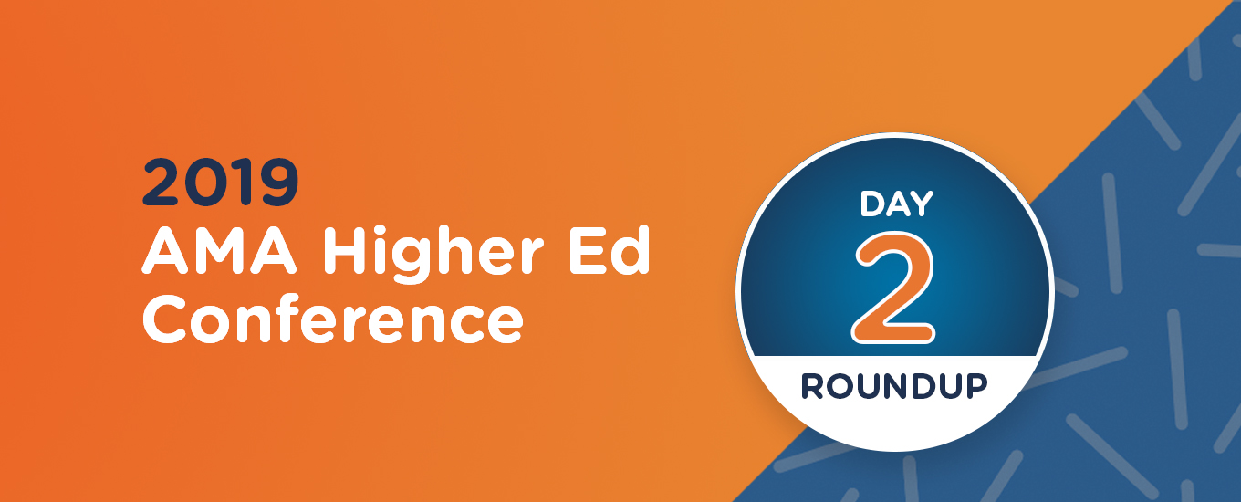 Higher Ed 2019 Recap Day 2