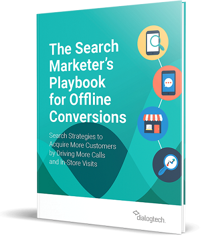 The Search Marketer's Playbook for Offline Conversions