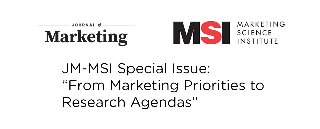 """JM-MSI Special Issue: """"From Marketing Priorities to Research Agendas"""""""
