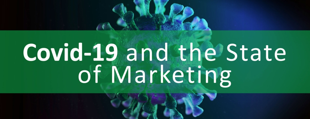 COVID-19 and the state of marketing