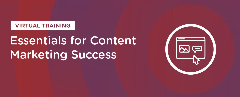 Essentials for Content Marketing Success