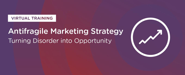 Resources: Antifragile Marketing Strategy