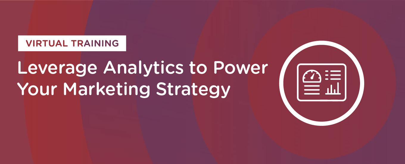 Resources: Leverage Analytics to Power Your Marketing Strategy