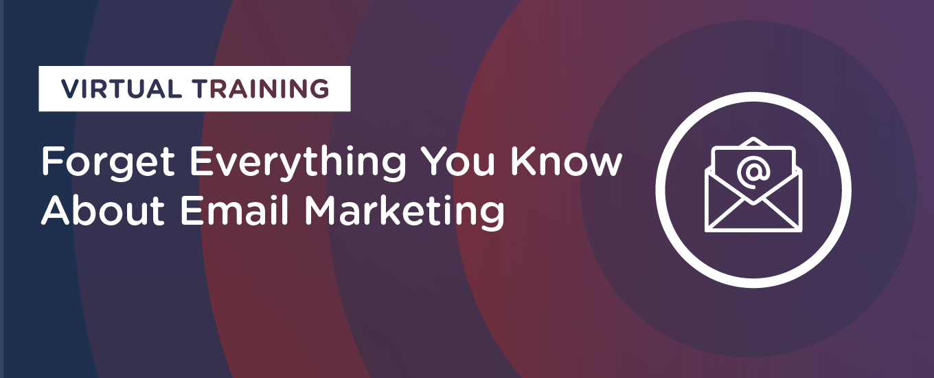 Resources: Forget Everything You Know About Email Marketing