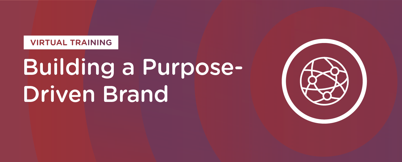 Resources: Building a Purpose-Driven Brand
