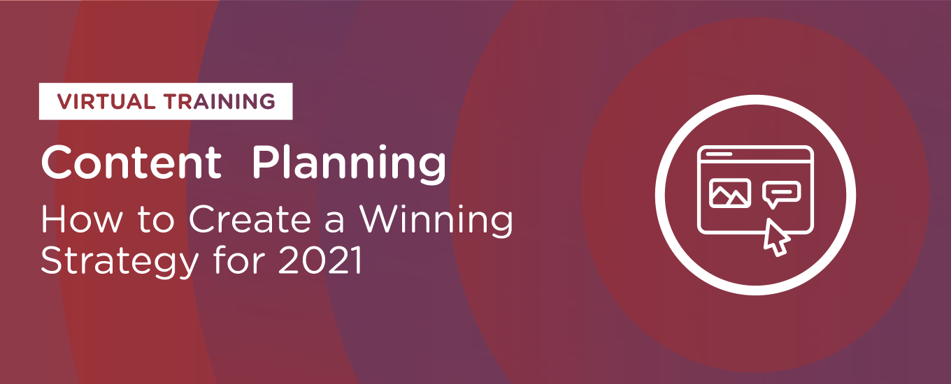 Content Planning: How to Create a Winning Strategy for 2021