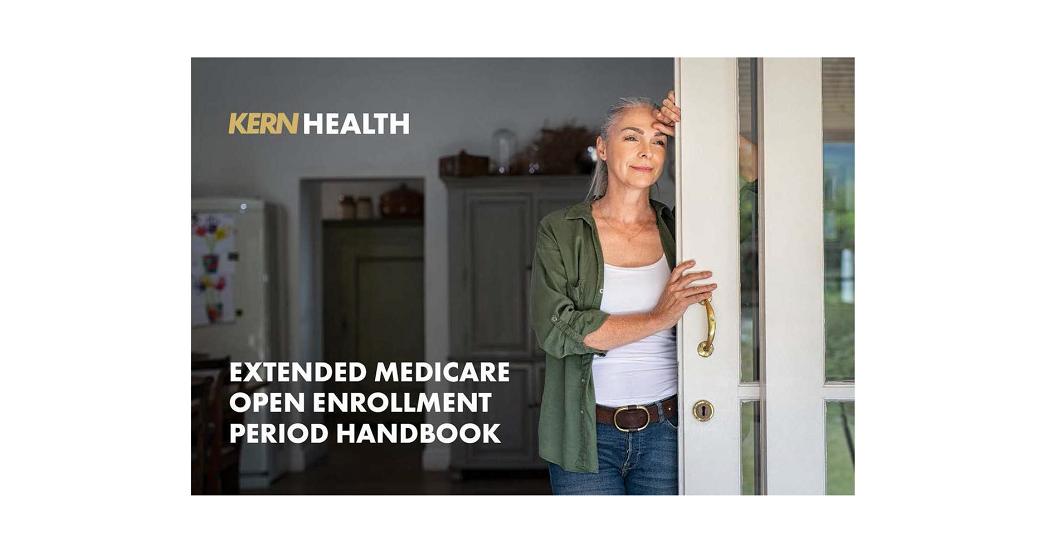 Extended Medicare Open Enrollment Period Handbook