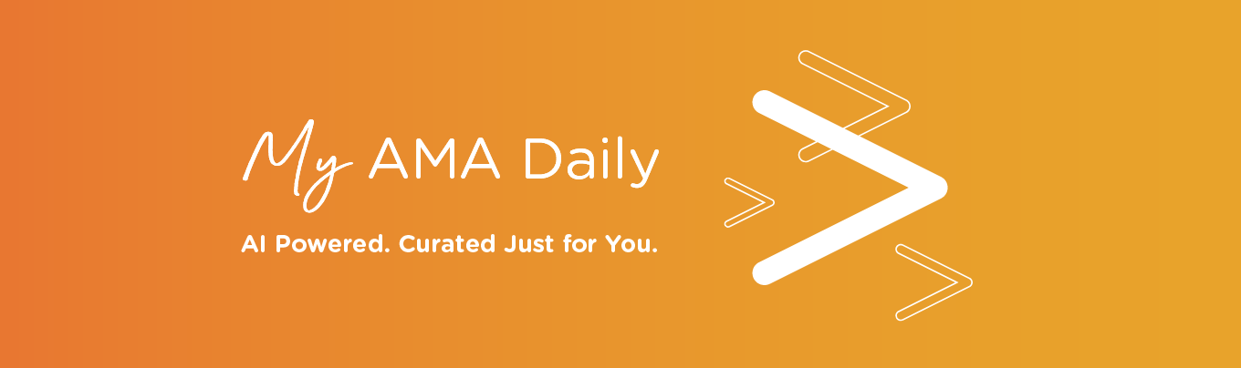Our Marketing Newsletter, My AMA Daily