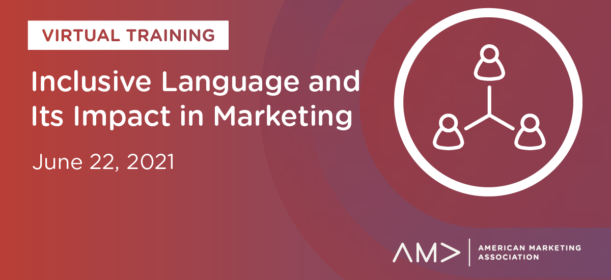 On-Demand Resources: Inclusive Language and Its Impact in Marketing
