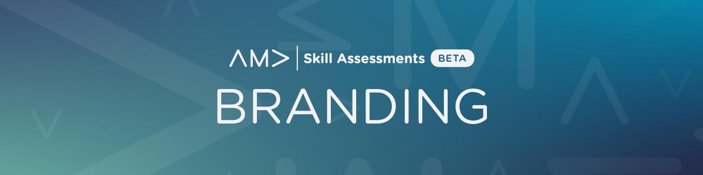 Assess Your Branding Skills