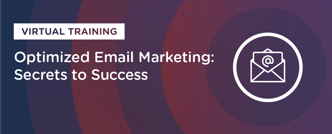 Optimized Email Marketing Virtual Training: On-Demand Resources