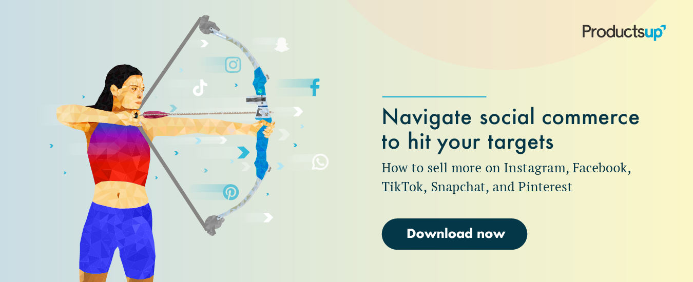 Navigate social commerce to hit your targets: How to sell more on Instagram, Facebook, TikTok, Snapchat, and Pinterest